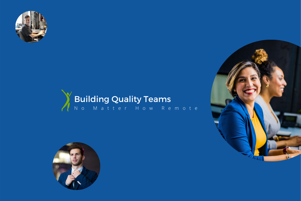 TQR Cover Photo - Building Quality Teams no matter how remote